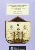 l'origine dei gradi simbolici del rito scozzese antico e accettato