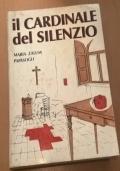 Il cardinale del silenzio. Raffaello Carlo Rossi