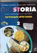 Geostoria 2 - Dal principato all'Età feudale