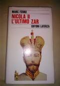 Nicola II l'ultimo zar