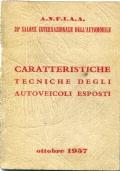CARATTERISTICHE TECNICHE DEGLI AUTOVEICOLI ESPOSTI- 38 SALONE DI TORINO-1956-