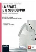 LA REALTA' E IL SUO DOPPIO Secondo i nuovi programmi - L'EPICA CLASSICA E LE ORIGINI DELLA NOSTRA CULTURA