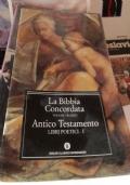 La Bibbia Concordata Volume Settimo - Antico Testamento Libri Profetici (II)