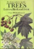 Colour Guide to Familiar Trees, Leaves, Bark and Fruit