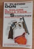 IL PLACIDO DON - IL COLORE DELLA PACE - Quarto episodio - Premio nobel 1965