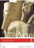La storia dell'arte 1. Le prime civiltà