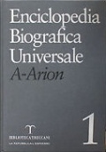 Enciclopedia biografica universale Vol. 1  A-Arion