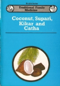 Coconut, Supari, Kikar and Catha