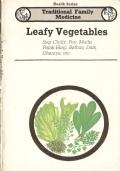 Leafy Vegetable Sag, Chilly, Poy, Methi, Palak Bhanji, Bathua, Dals, Dhaniya, Drumstick-Chaupatiya, Dhaniya, Sahijana Ke Patte (INGLESE – ENGLISH – MEDICINA FAMILIARE TRADIZIONALE – INDIA – SALUTE – ERBE – MEDICINA – FITOTERAPIA – AYURVEDA – PIANTE)