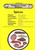 Spices: pappers, Red Pepper, Long pepper, Clove, Cinnamom, Cardamoms, Nutmeg