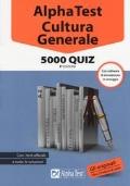 Alpha Test Cultura Generale 5000 Quiz 3a edizione