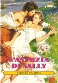 L'astuzia di Sally  (I Romanzi n. 300)
