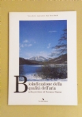 BIOINDICAZIONE DELLA QUALITA' DELL' ARIA nelle province di Novara e Varese