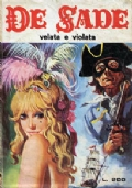 DE SADE 45 - Velata e violata (9 febbraio 1973)