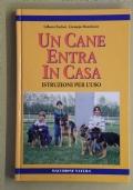UN CANE ENTRA IN CASA - ISTRUZIONI PER L' USO