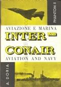 INTERCONAIR – Aviazione e marina (n.13 Mag-Giu 1963) Navi, Aerei, Phantom II, Herald, RO 57, Mirage III, Incrociatore Andrea Doria, Navi italiane per Brasile e Uruguay