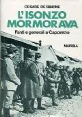L'Isonzo mormorava. Fanti e generali a Caporetto