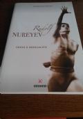 Rudolf Nureyev - genio e sensualità