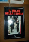 Il Milan nella storia (storia attraverso le prime pagine della Gazzetta dello Sport)