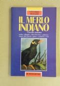 IL MERLO INDIANO, L' UCCELLO PARLANTE - SCELTA, ALLOGGIO, ALIMENTAZIONE, ADDESTRAMENTO ALLA PAROLA, IGIENE, MALATTIE E CURE