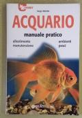 Acquario - Manuale pratico - Allestimento, ambienti, manutenzione, pesci