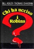 Chi ha ucciso i Robins?