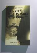 LA VITA DI GESU' IN INDIA