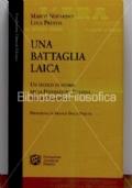 Una battaglia laica. Un secolo di storia della Federazione italiana per la cremazione