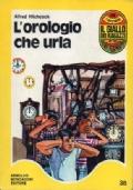 L'OROLOGIO CHE URLA – I 3 investigatori