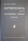 Olivieri/Ravelli - ELETTROTECNICA - Vol. I - Cedam, 1959