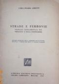 Azimonti - STRADE E FERROVIE  - Tamburini/Milano 1947