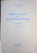 Giangreco - TEORIA E TECNICA DELLE COSTRUZIONI - Vol. Primo - Liguori/Napoli 1967