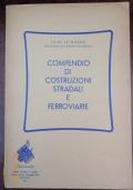 La Magna - COMPENDIO DI COSTRUZIONI STRADALI E FERROVIARIE - Fabiobooks 1954