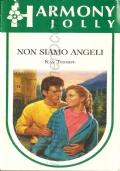 Non siamo angeli  (Harmony Jolly 796) - OMAGGIO