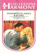 Indimenticabile Rachel (Harmony n. 1233) ROMANZI ROSA – MIRANDA LEE