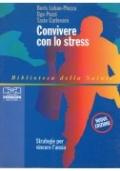 CONVIVERE CON LO STRESS