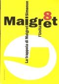 La trappola di Maigret (Il Maigret di Simenon 8) GIALLI – GEORGES SIMENON – NARRATIVA BELGA – POLIZIESCHI