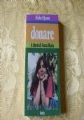 Donare. Il diario di Anna Maria