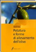 Potatura e forme di allevamento dell'olivo