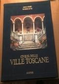 CIVILTA' DELLE VILLE TOSCANE