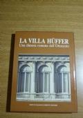 LA VILLA HUFFER-UNA DIMORA ROMANA DELL'800