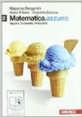 Matematica. Azzurro 2 - Algebra. Geometria. Probabilità
