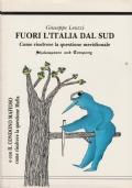 Fuori l'Italia dal Sud come risolvere la questione meridionale