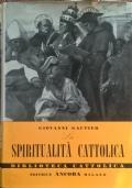 La spiritualità cattolica (DEDICA AUTORE)
