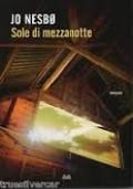 SOLE DI MEZZANOTTE