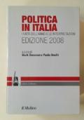 POLITICA IN ITALIA. I FATTI DELL'ANNO E LE INTERPRETAZIONI