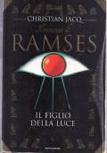 Il Romanzo di Ramses. Vol. 1: Il figlio della luce