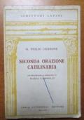 M. Tullio Cicerone: Seconda Orazione Catilinaria