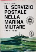 IL SERVIZIO POSTALE NELLA MARINA MILITARE 1892 / 1920