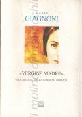 Vergine Madre: voce di Donna nella Commedia di Dante (POESIA – DANTE ALIGHIERI – DIVINA COMMEDIA – DONNE – TEATRO)